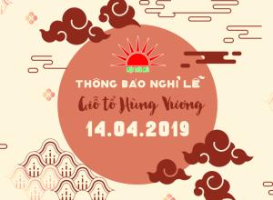 Thông báo nghỉ lễ Giỗ tổ Hùng Vương năm 2019